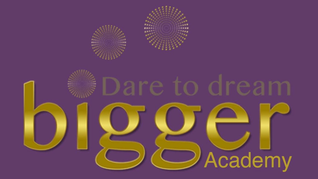 Dare To Dream Bigger Academy